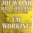 Bad Company and Joe Walsh