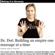 Dr. Dot: Building an empire one massage at a time